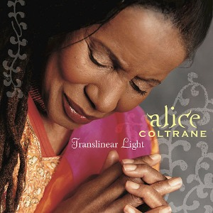 Alice Coltrane - Translinear Light (2004) / CD